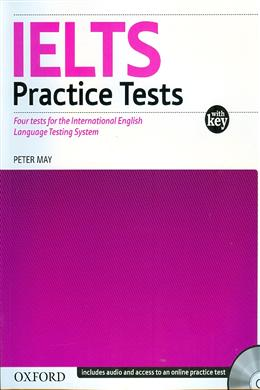IELTS Practice Tests: Four Tests for the International English Language Testing System (With Key)
