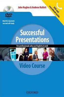Successful Presentations for Professsionals who Use English at Work