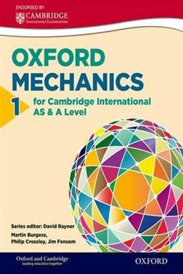 Oxford Mechanics 1 for Cambridge International AS & A Level