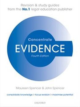 Evidence Concentrate: Law Revision & Study Guide, 4th Ed.