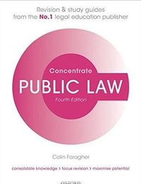 Public Law Concentrate: Law Revision And Study Guide, 4th Ed.