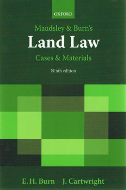 Maudsley & Burn's Land Law Cases and Materials, 9E
