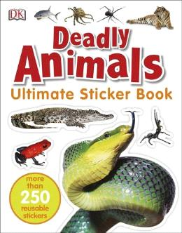 Ultimate Sticker Book: Deadly Animals (More Than 250 Reusable Stickers)
