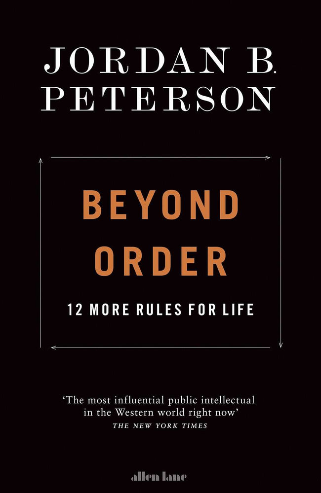 Beyond Order: 12 More Rules for Life (UK)