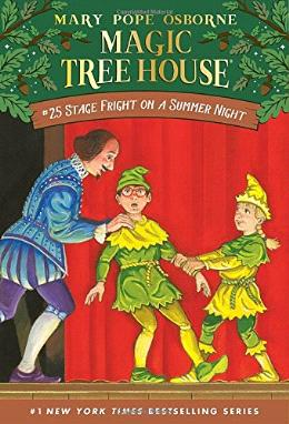Stage Fright on a Summer Night (Magic Tree House