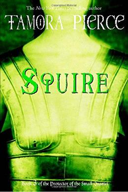 Squire ( Book 3 of the Protector of the Small Quartet)