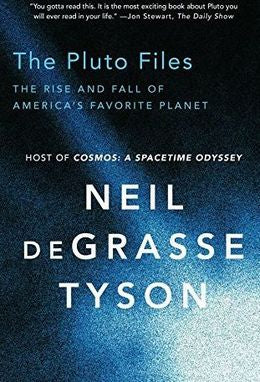 The Pluto Files: The Rise And Fall Of America?s Favorite Planet