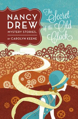 NANCY DREW 01: THE SECRET OF THE OLD CLOCK (NEW EDITION)
