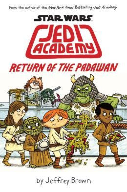 Return of the Padawan (Star Wars: Jedi Academy, Book 2)
