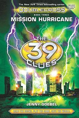 The 39 Clues Doublecross Book 03 Mission Hurricane