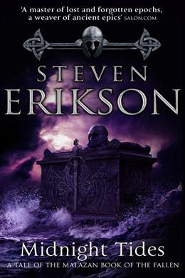 Midnight Tides (A Tale of the Malazan Book of the Fallen