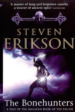 The Bonehunters (A Tale of the Malazan Book of the Fallen