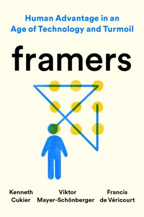 Framers: Human Advantage in an Age of Technology and Turmoil (UK)