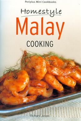 Homestyle Malay Cooking (Periplus Mini Cookbooks)