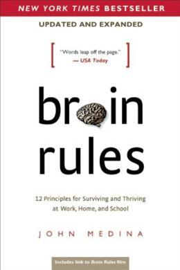 Brain Rules, Updated & Expanded