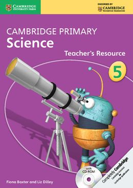 Cambridge Primary Science Teachers Resource Book with CD-ROM 5