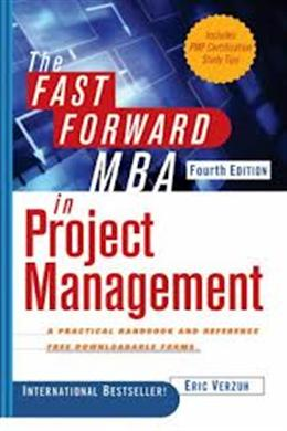 The Fast Forward MBA in Project Management,4E