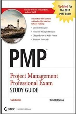 PMP: Project Management Professional Exam Study Guide 6th edition