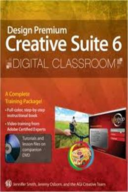 Adobe Creative Suite 6 Design & Web Premium Digital Classroom