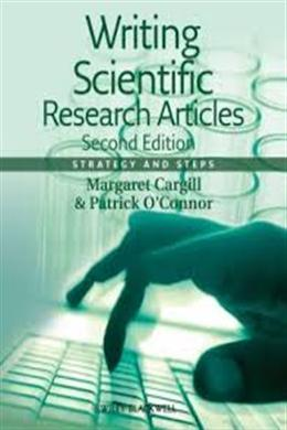 Writing Scientific Research Articles: Strategy and Steps, 2E