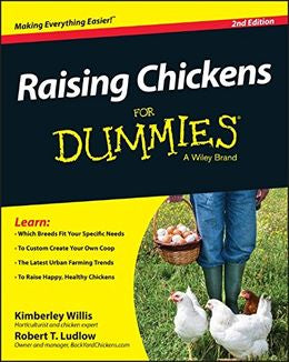 Raising Chickens For Dummies, 2E