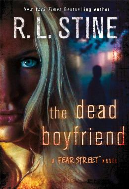 The Dead Boyfriend (A Fear Street)