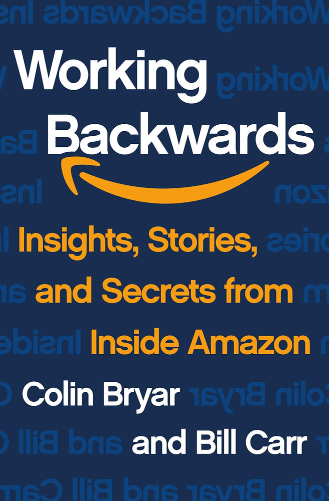 Working Backwards: Insights, Stories, and Secrets from Inside Amazon (US)