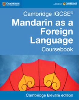 Cambridge IGCSE® Mandarin as a Foreign Language Coursebook with Audio CDs (2)