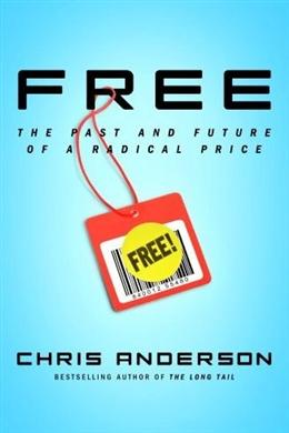 Free: The Past and Future of a Radical Price