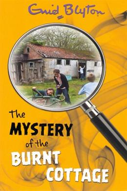 The Mystery of the Burnt Cottage (Mystery Series