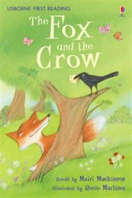 The Fox and the Crow (Usborne First Reading Level 1)