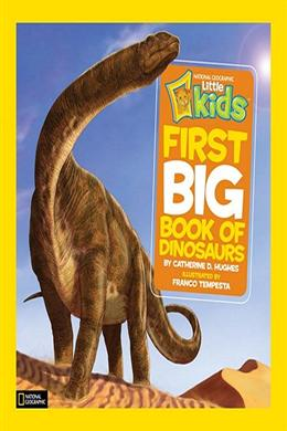 NATGEO FIRST BIG BOOK OF DINOSAURS