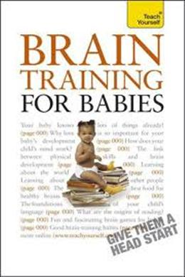 Teach Yourself Brain Training for Babies