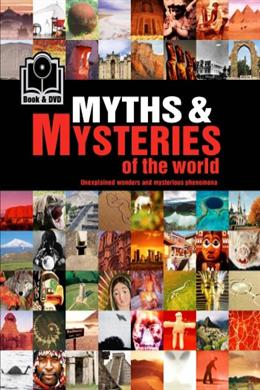 MYTHS & MYSTERIES OF THE WORLD WITH DVD
