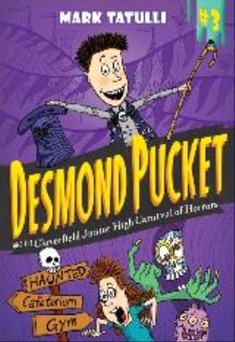 Desmond Pucket And The Cloverfield Junior High Carnival Of H