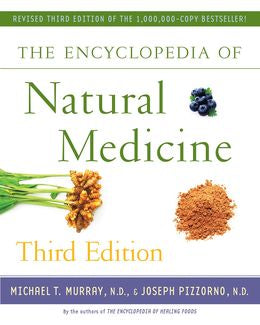 The Encyclopedia of Natural Medicine, 3E