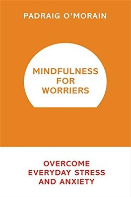 MINDFULNESS FOR WORRIES