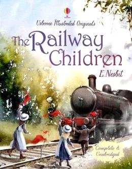 The Railway Children (Usborne Illustrated Originals)
