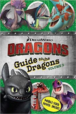 Guide to the Dragons Volume 3 (How to Train Your Dragon TV)