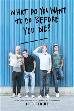 What Do You Want to Do Before You Die? (The Buried Life)
