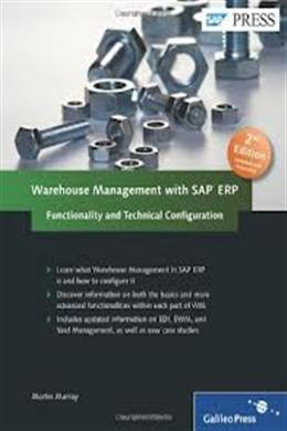 Warehouse Management with SAP ERP: Functionality and Technical Configuration, 2E