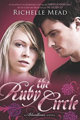 THE RUBY CIRCLE ( BLOODLINES 6 )