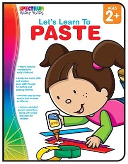 Let's Learn to Paste Ages 2+