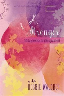 Stronger: 365 Daily Devotions for a Courageous Heart