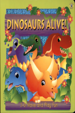 Dinosaurs Alive! 3D Move and Play Fun