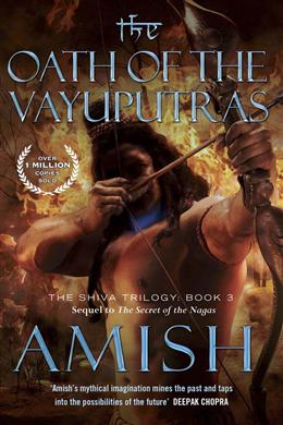 The Oath of the Vayuputras (The Shiva Trilogy