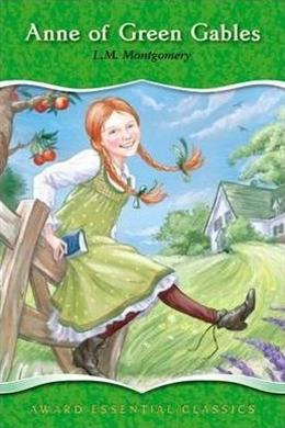 AWARD ESSENTIAL CLASSICS: ANNE OF GREEN GABLES