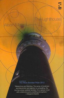 The Lighthouse (Shortlisted for the Man Booker Prize 2012)