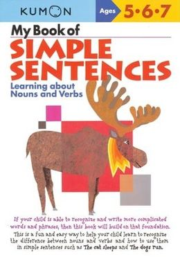 KUMON WORKBOOKS MY BOOK OF SIMPLE SENTENCES AGES 5 6 7