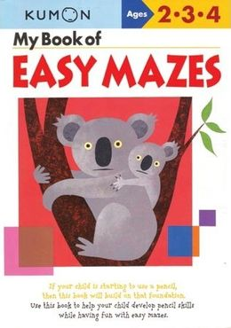 KUMON WORKBOOKS MY BOOK OF EASY MAZES AGES 2 3 4